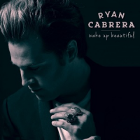Ryan Cabrera - Wake Up Beautiful