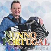 Nuno Portugal - Se você ama perdoa