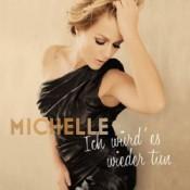 Michelle (D) - Ich würd' es wieder tun
