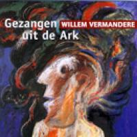 Willem Vermandere - Gezangen uit de Ark