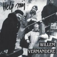 Willem Vermandere - Help Mij (1993)