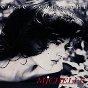 Michelle (D) - Erste Sehnsucht
