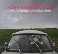 Martin Groenewold - Pantoffelheld Op Oorlogspad