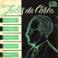 Jules De Corte - Jules de Corte speelt en bezingt