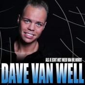 Dave van Well - Als je echt niet meer van me houdt