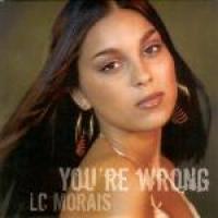 LC Moraïs - You're Wrong (feat. Jonez)