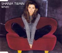 Shania Twain - When (UK)