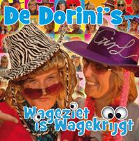 De Dorini's - Wageziet is Wagekrijgt