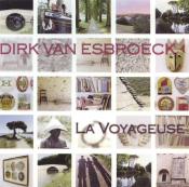 Dirk Van Esbroeck - La Voyageuse