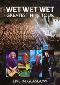 Wet Wet Wet - Greatest Hits Tour