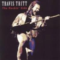 Travis Tritt - The Rockin' Side