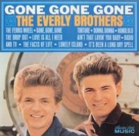 The Everly Brothers - Gone Gone Gone