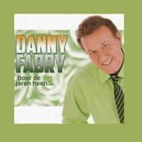 Danny Fabry - Door de jaren heen...