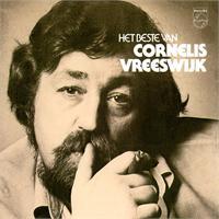 Cornelis Vreeswijk - Het beste van Cornelis Vreeswijk