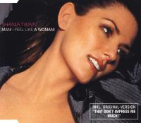 Shania Twain - Man! I Feel Like A Woman! (Germany)