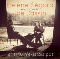 Hélène Ségara (Helene Ségara) - Et Si Tu N'existais Pas (édition spéciale)
