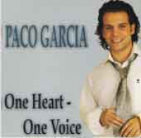 Paco Garcia - One heart - One voice