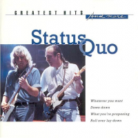 Status Quo - Greatest Hits And More