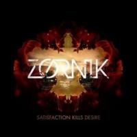 Zornik - Satisfaction Kills Desire