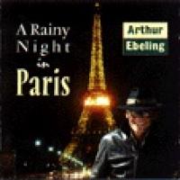 Arthur Ebeling - A rainy Night in Paris