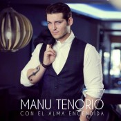 Manu Tenorio - Con El Alma Encendida