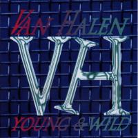 Van Halen - Young & Wild