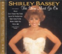 Shirley Bassey - The Show Must Go On