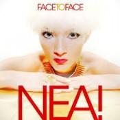 NEA! - Face To Face