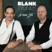BlankWeinek - A neue Zeit