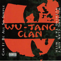 Wu-Tang Clan - Can It Be All So Simple (1998)