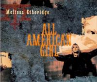 Melissa Etheridge - All American Girl