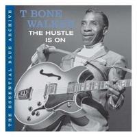T-Bone Walker - The Hustle Is On