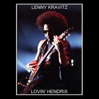 Lenny Kravitz - Lovin' Hendrix