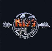 Kiss - 40 Years - Decades Of Decibels