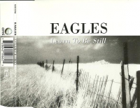 The Eagles - Learn To Be Still