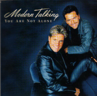 Modern Talking - You Are Not Alone (1999)