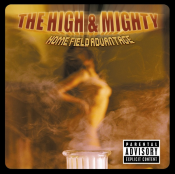 The High & Mighty - Home Field Advantage