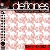 Deftones - Back to School (Mini Maggit)
