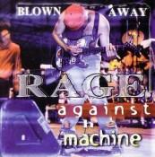 Rage Against the Machine - Blown Away