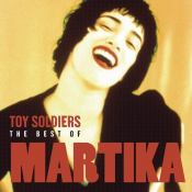 Martika - Toy Soldiers: The Best Of