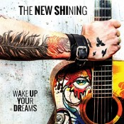 The New Shining - Wake Up Your Dreams (2013)