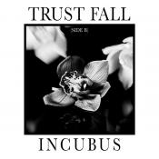 Incubus - Trust Fall (Side B)