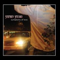 Stephen Speaks - Symptoms Of Love