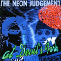The Neon Judgement - At Devil's Fork