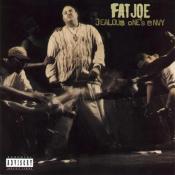 Fat Joe - Jealous One's Envy