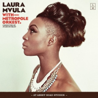 Laura Mvula - Laura Mvula with Metropole Orkest