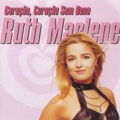 Ruth Marlene - Coração, coração sem dono