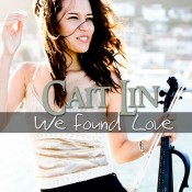 Caitlin De Ville - We found Love