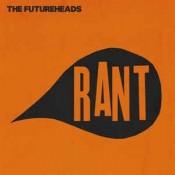 The Futureheads - Rant