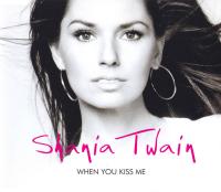 Shania Twain - When You Kiss Me (Australia)